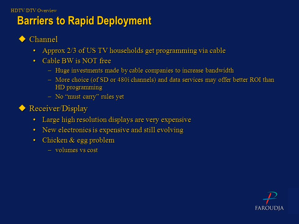 Barriers to Rapid Deployment
