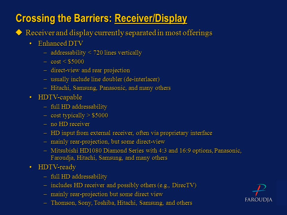 Crossing the Barriers: Receiver/Display