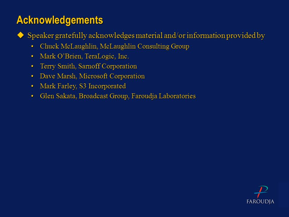Acknowledgements Speaker gratefully acknowledges material and/or information provided by. Chuck McLaughlin, McLaughlin Consulting Group.