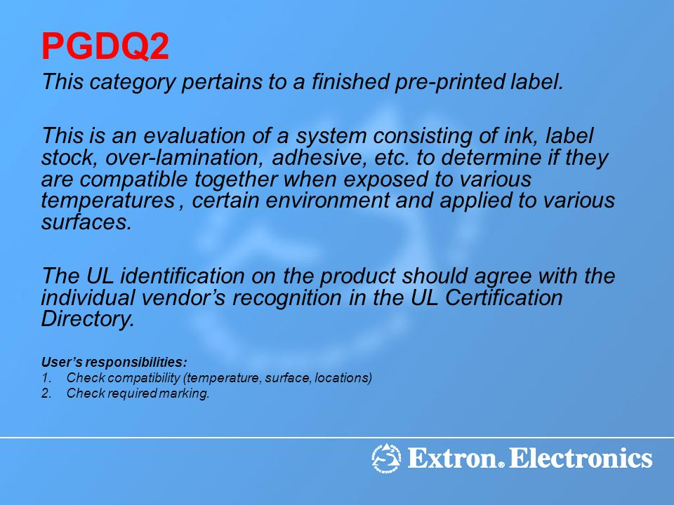 PGDQ2 This category pertains to a finished pre-printed label.