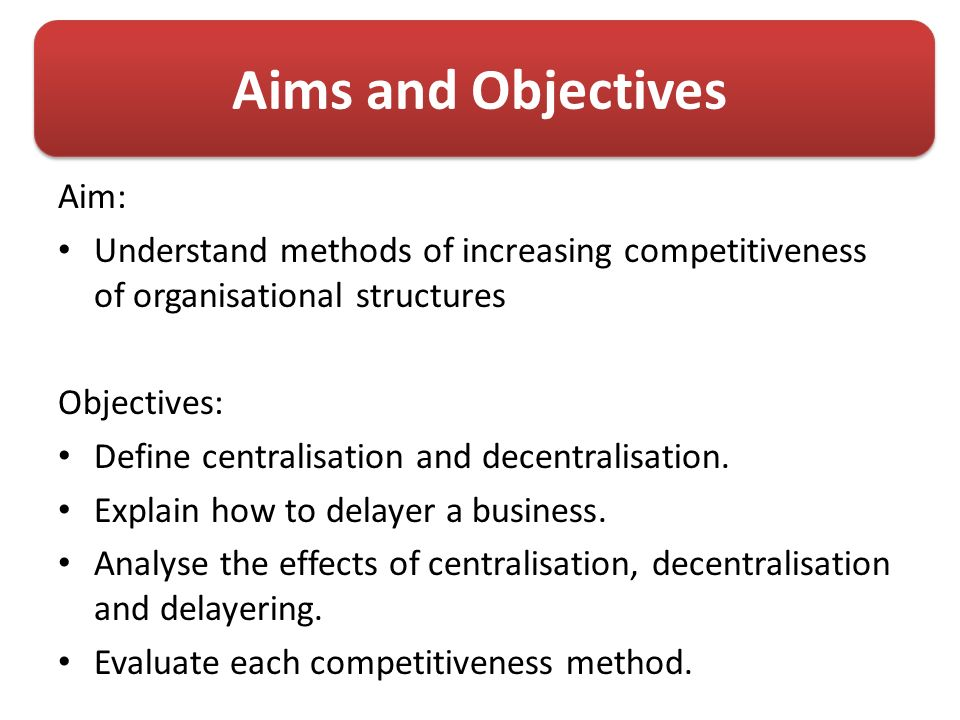 aim and objectives of different type Or we might say - and it is what is commonly said about aims and objectives - the aim is the what of the research, and the objective is the how so taking this what-how as a kind of loose and sloppy differentiation between the two, the rough rule of thumb with aims and objectives is generally that.