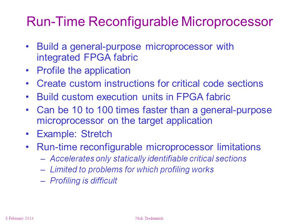 Run-Time Reconfigurable Microprocessor