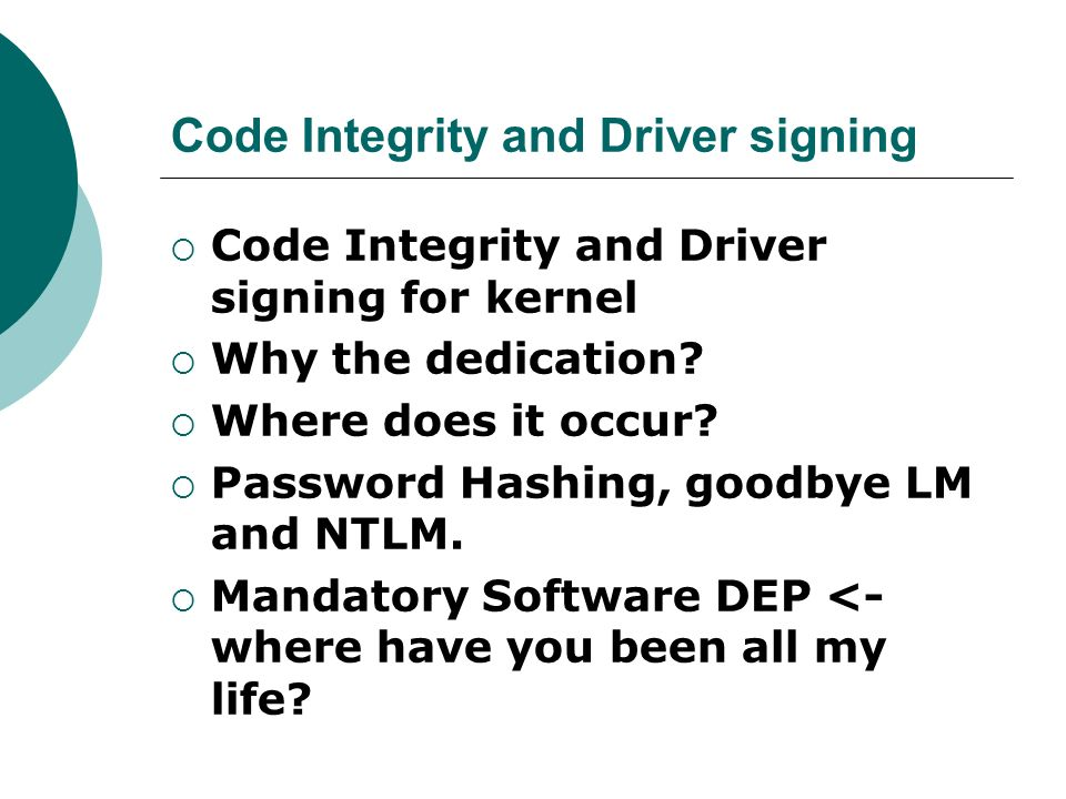 Code Integrity and Driver signing