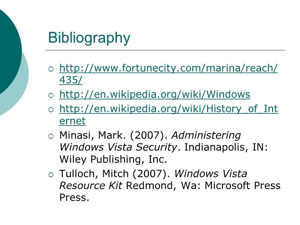 Bibliography http://www.fortunecity.com/marina/reach/435/