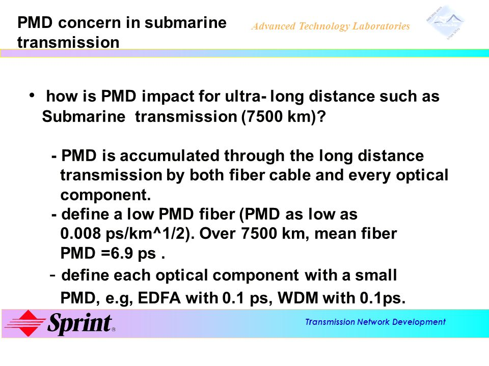 how is PMD impact for ultra- long distance such as