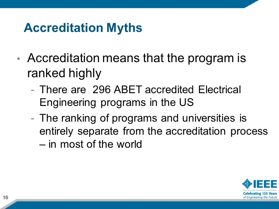 Accreditation means that the program is ranked highly