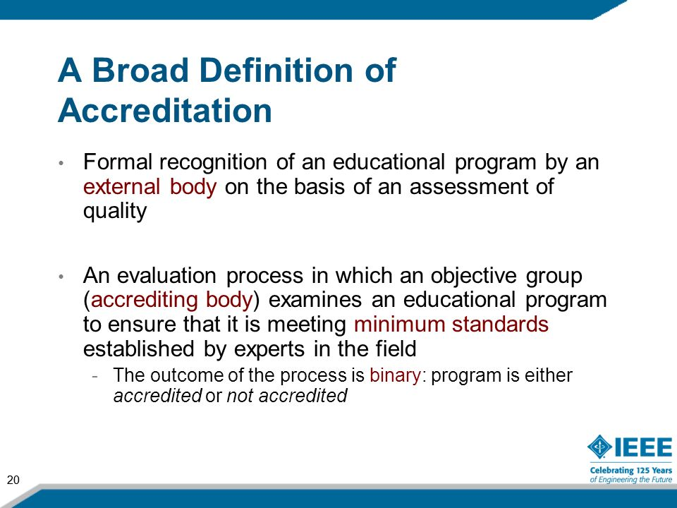 A Broad Definition of Accreditation