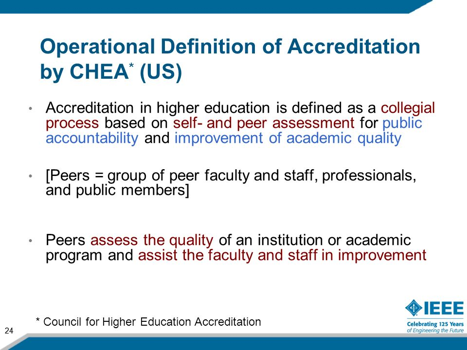 Operational Definition of Accreditation by CHEA* (US)