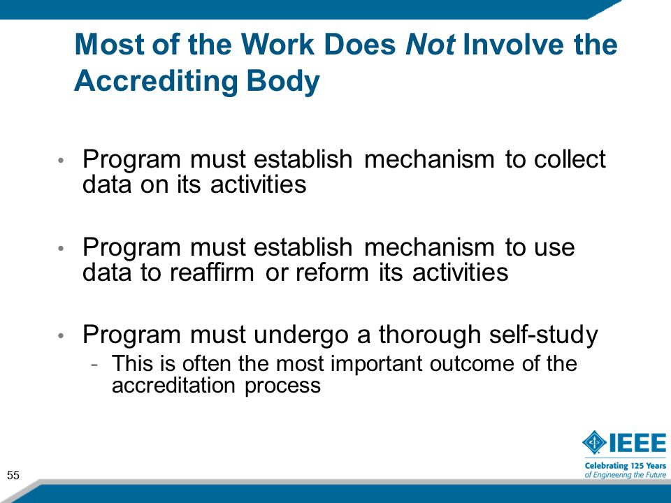 Most of the Work Does Not Involve the Accrediting Body