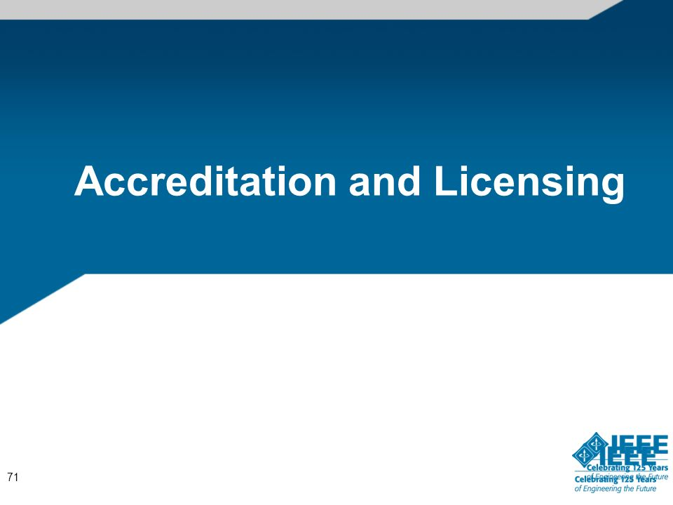 Accreditation and Licensing