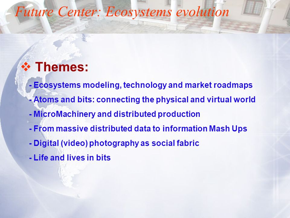 Future Center: Ecosystems evolution
