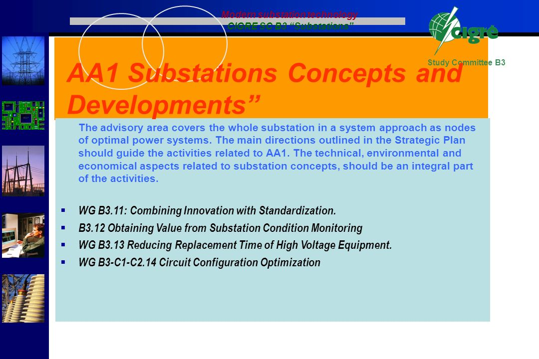 Modern substation technology CIGRE SC B3 Substations