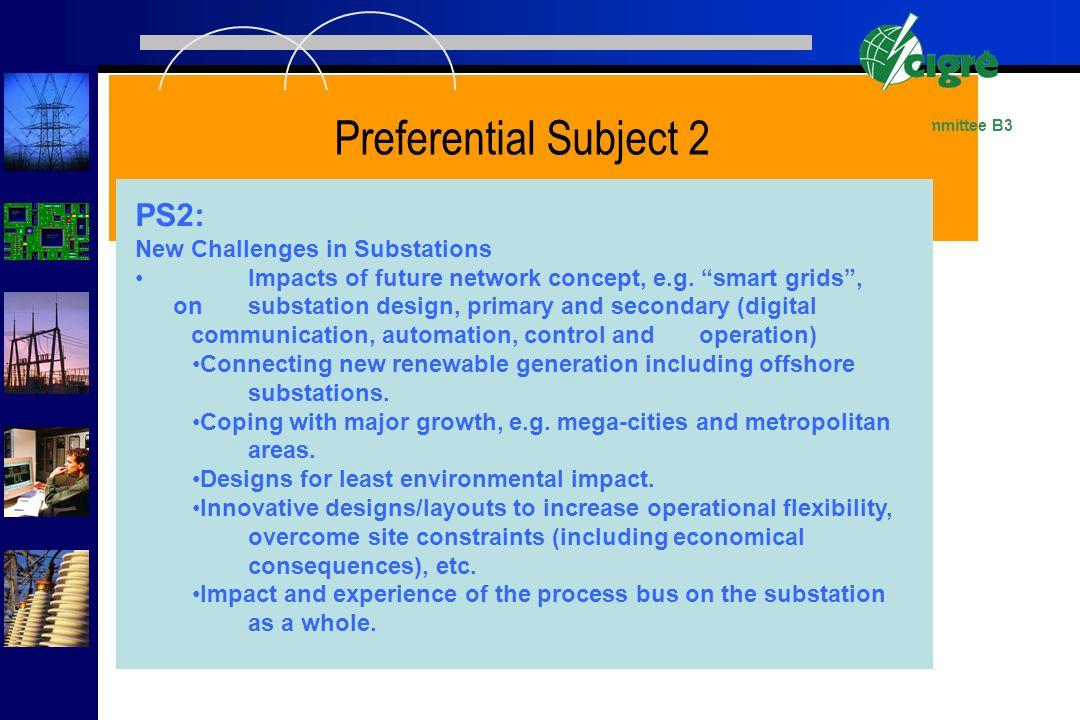 Preferential Subject 2 PS2: New Challenges in Substations