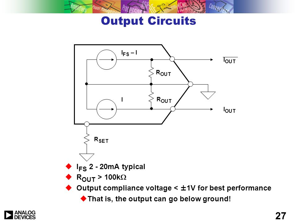 Output Circuits IFS 2 - 20mA typical ROUT > 100k