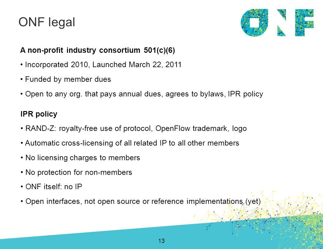 ONF legal A non-profit industry consortium 501(c)(6)