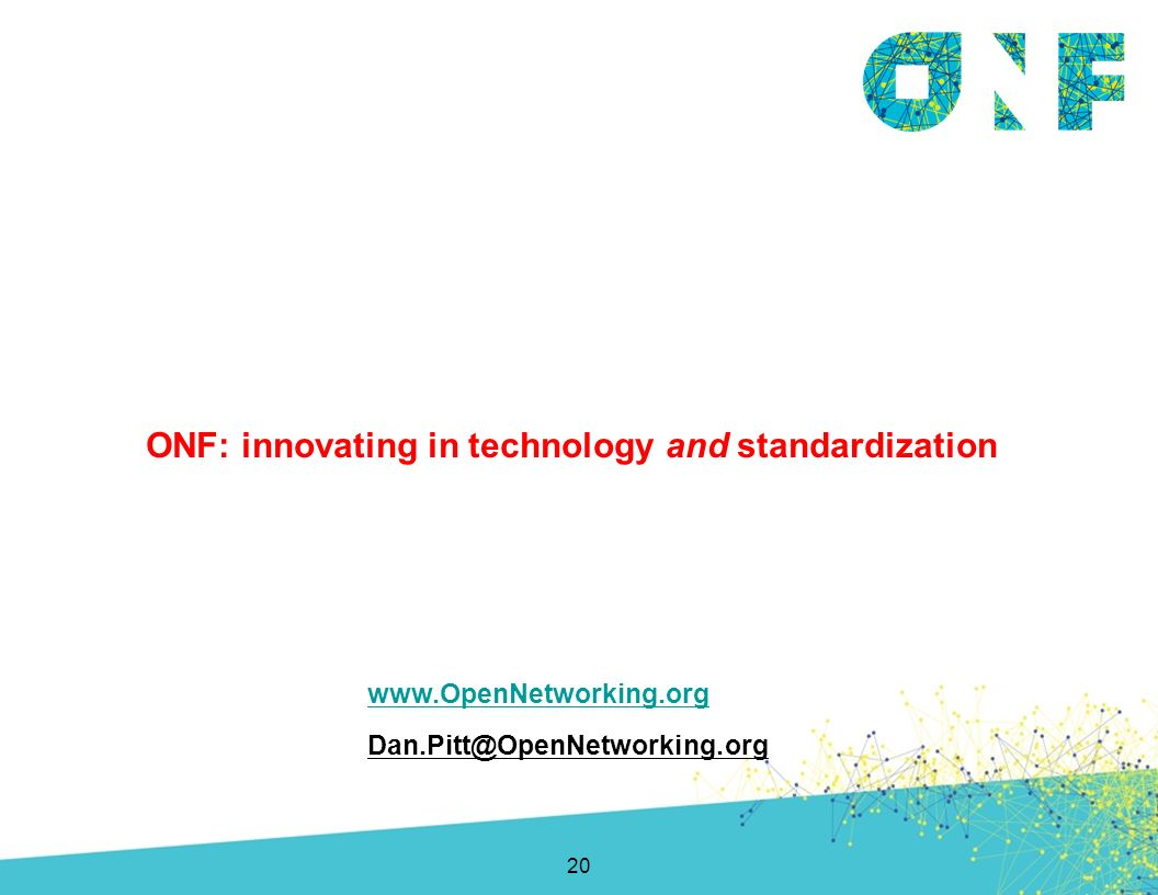 ONF: innovating in technology and standardization