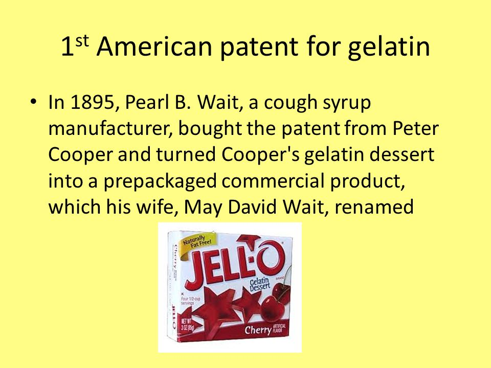 1st American patent for gelatin