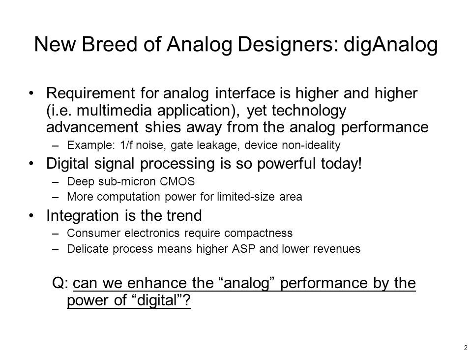 New Breed of Analog Designers: digAnalog