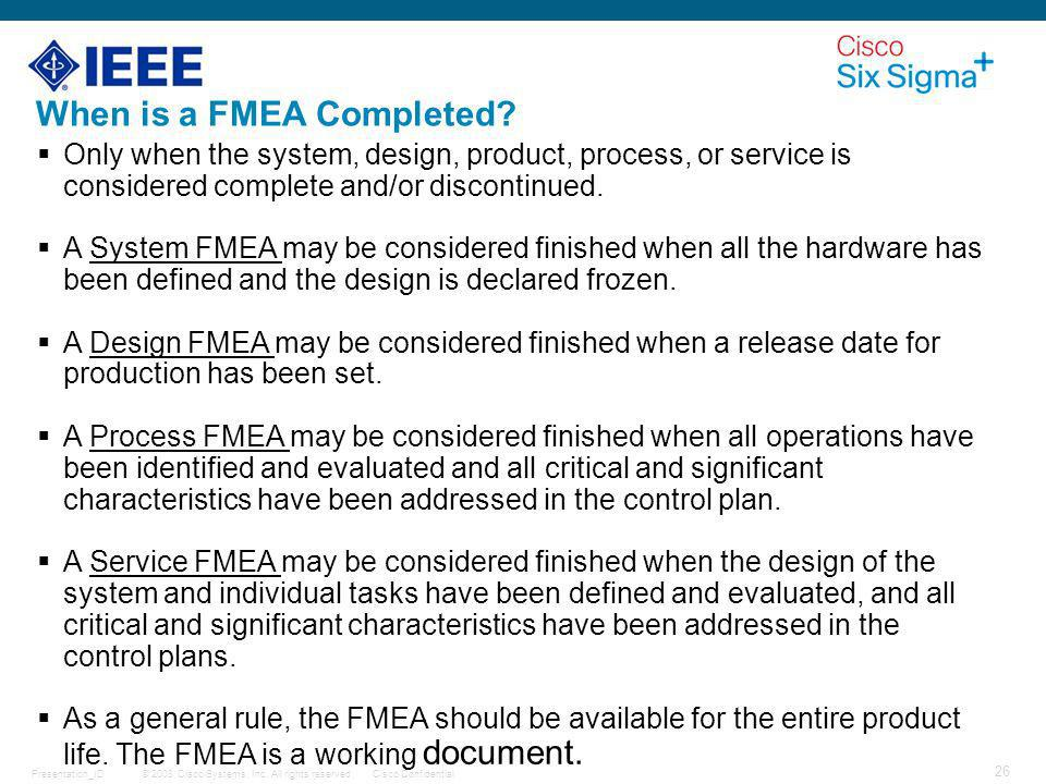 When is a FMEA Completed