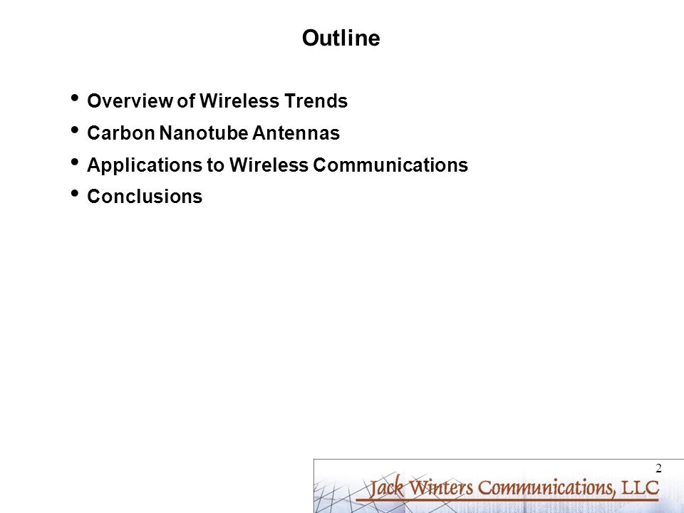 Outline Overview of Wireless Trends Carbon Nanotube Antennas