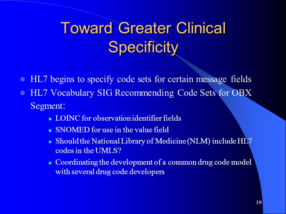 Toward Greater Clinical Specificity