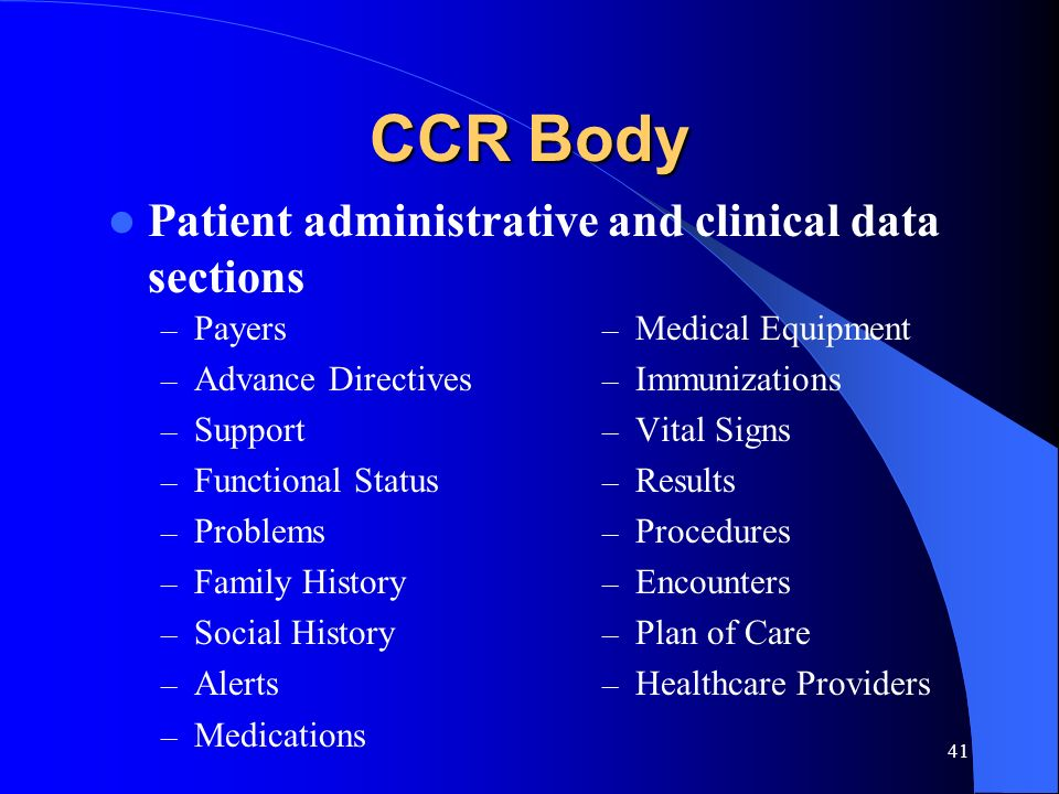 CCR Body Patient administrative and clinical data sections Payers