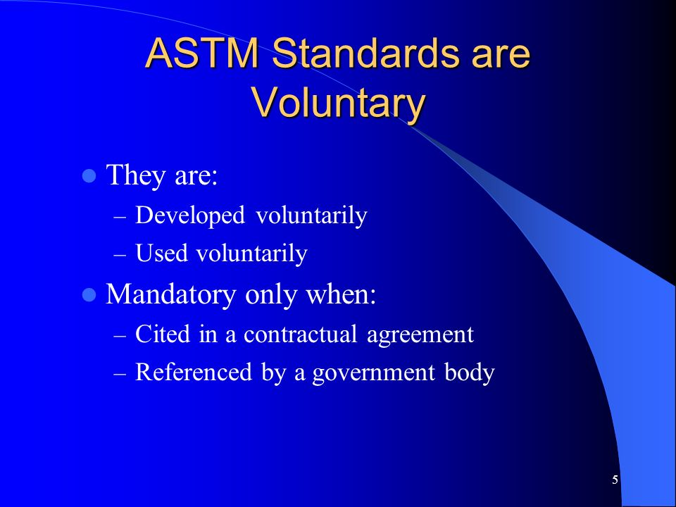 ASTM Standards are Voluntary