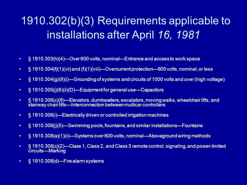 1910.302(b)(3) Requirements applicable to installations after April 16, 1981