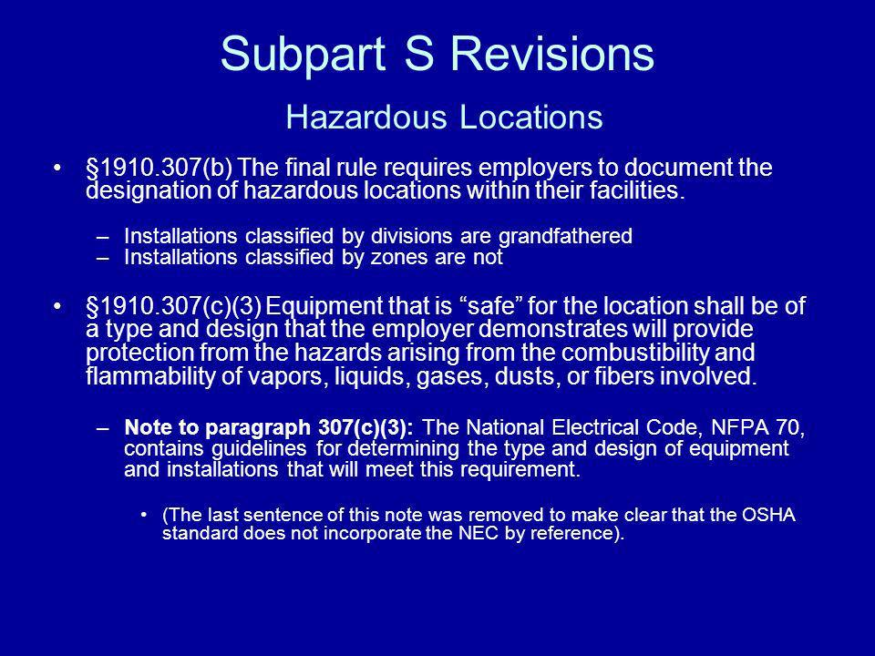 Subpart S Revisions Hazardous Locations