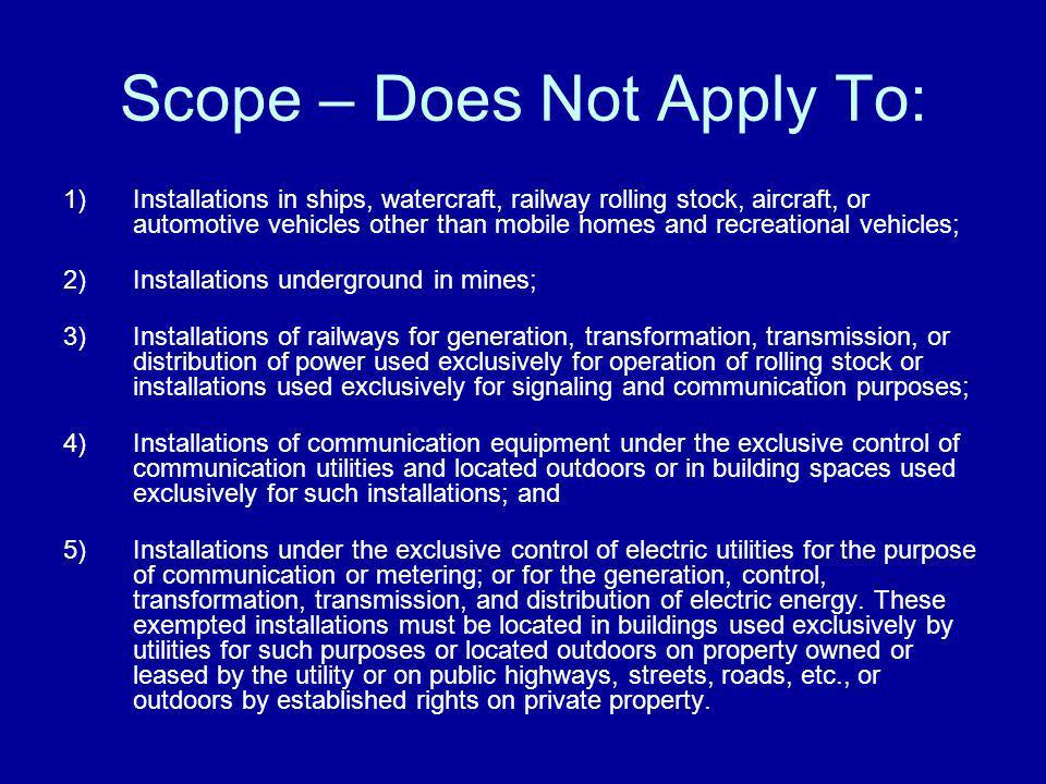 Scope – Does Not Apply To: