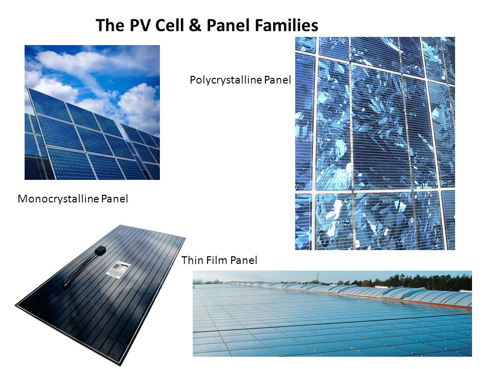 The PV Cell & Panel Families