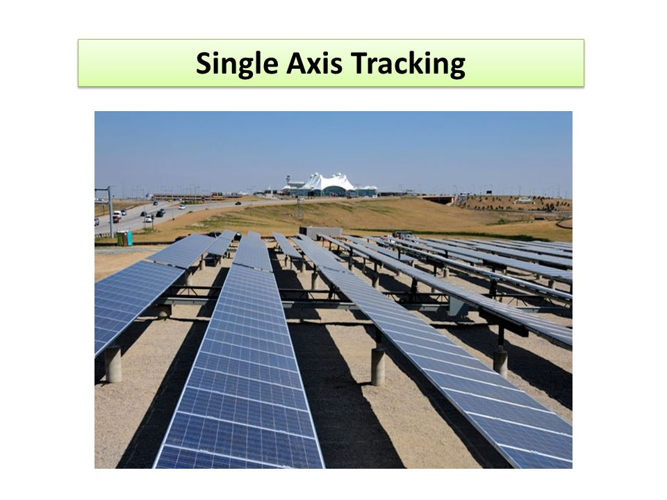 Single Axis Tracking