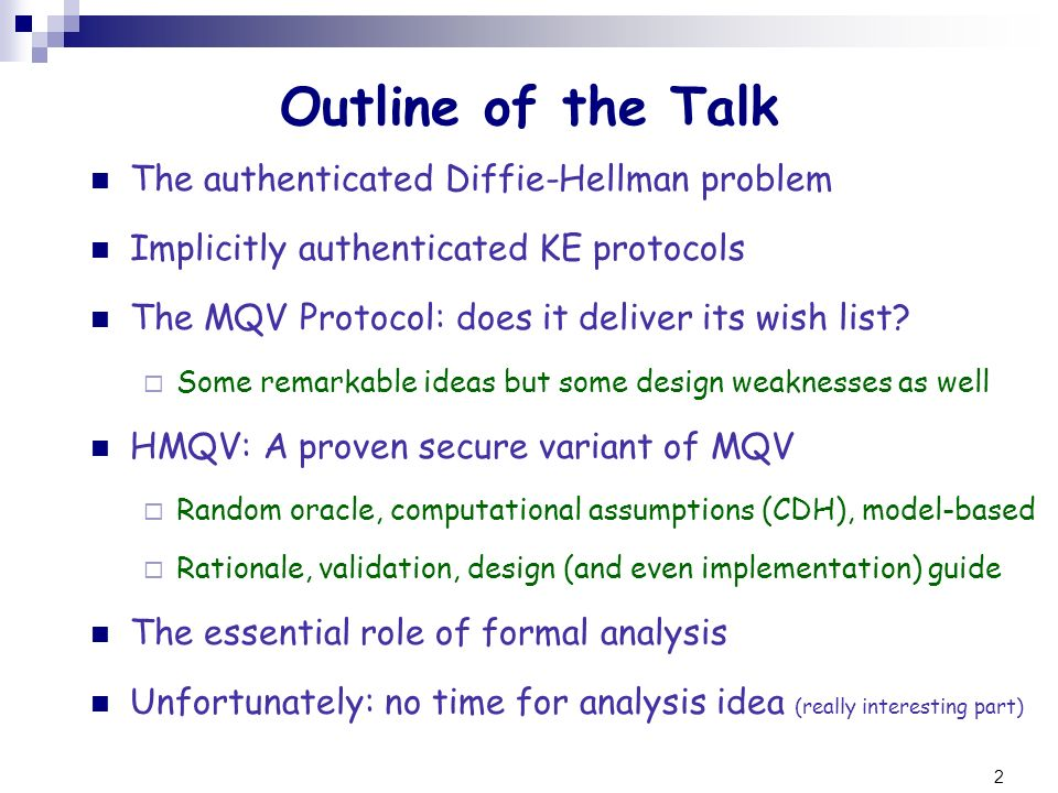 Outline of the Talk The authenticated Diffie-Hellman problem
