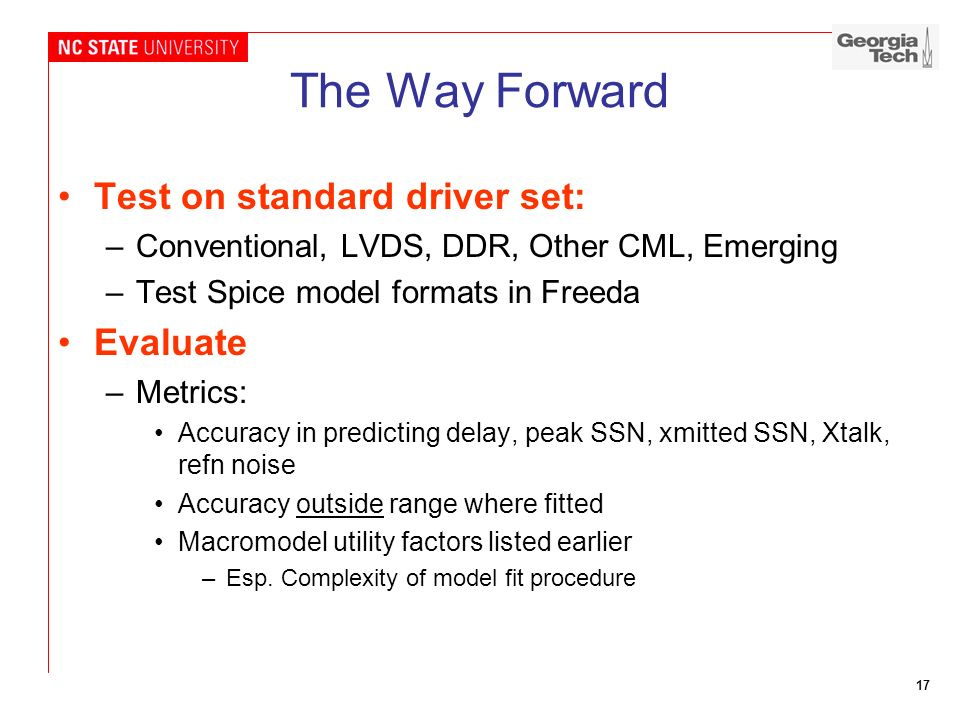 The Way Forward Test on standard driver set: Evaluate