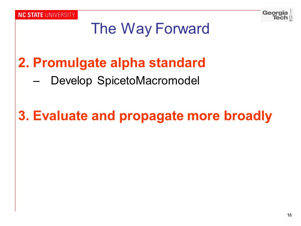 The Way Forward 2. Promulgate alpha standard