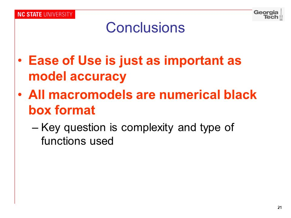 Conclusions Ease of Use is just as important as model accuracy