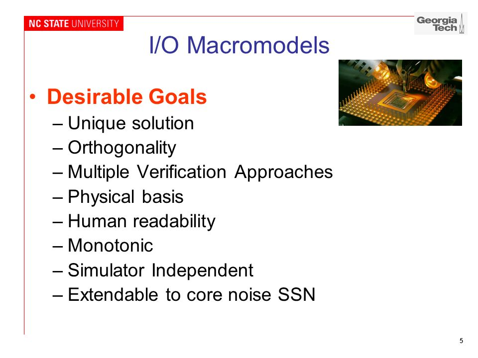 I/O Macromodels Desirable Goals Unique solution Orthogonality
