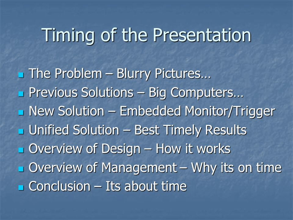 Timing of the Presentation