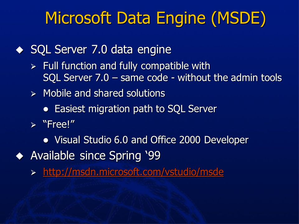 Microsoft Data Engine (MSDE)