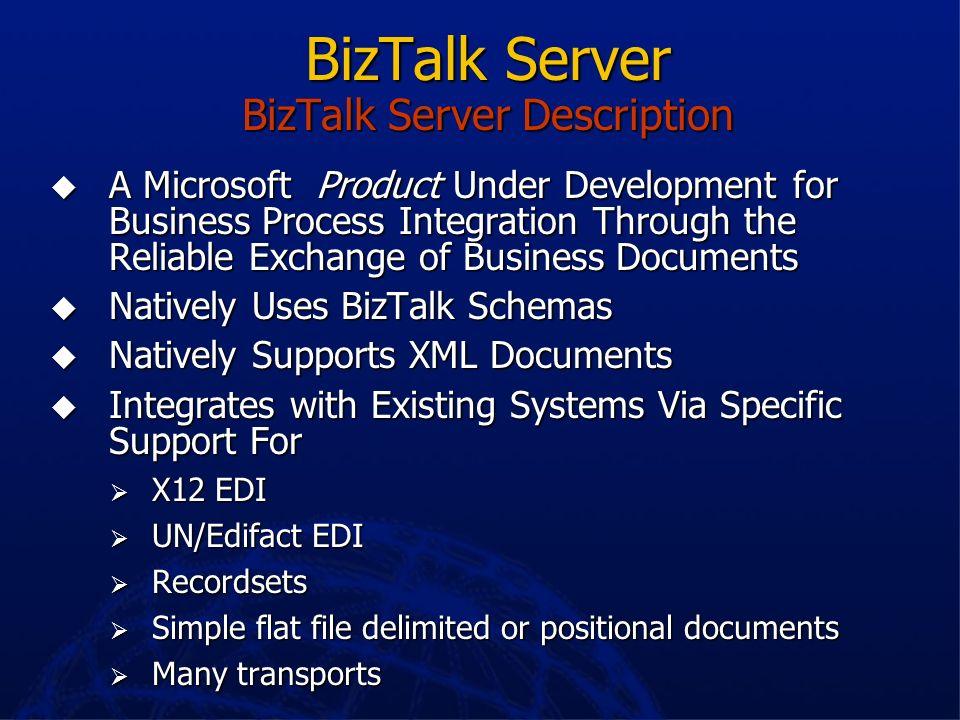 BizTalk Server BizTalk Server Description