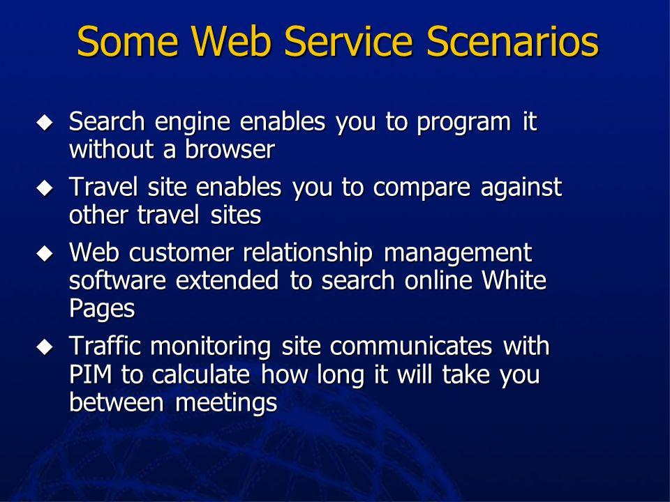 Some Web Service Scenarios