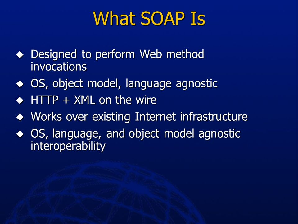 What SOAP Is Designed to perform Web method invocations