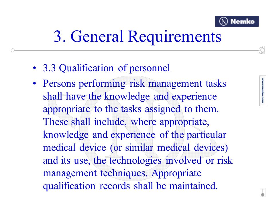3. General Requirements 3.3 Qualification of personnel