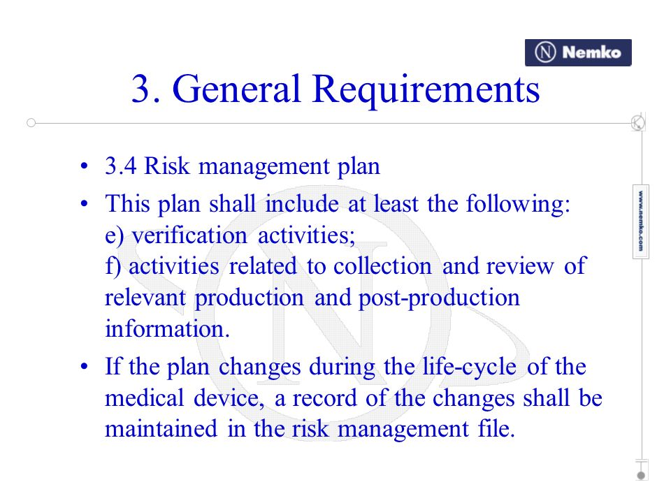 3. General Requirements 3.4 Risk management plan