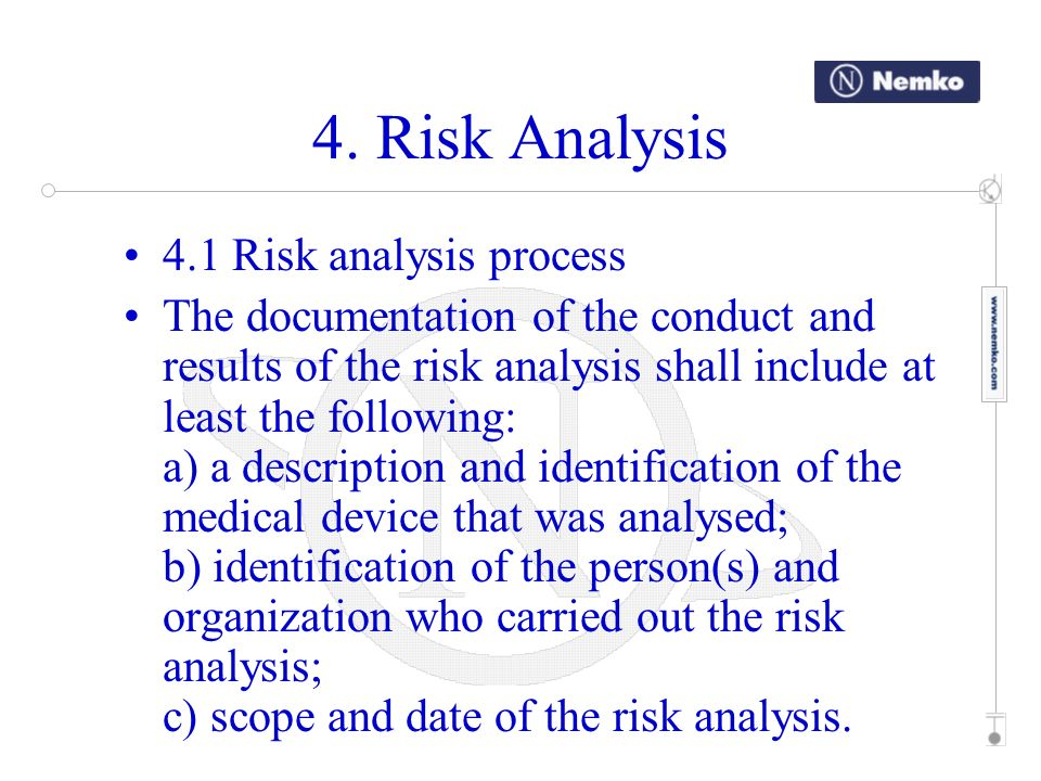 4. Risk Analysis 4.1 Risk analysis process
