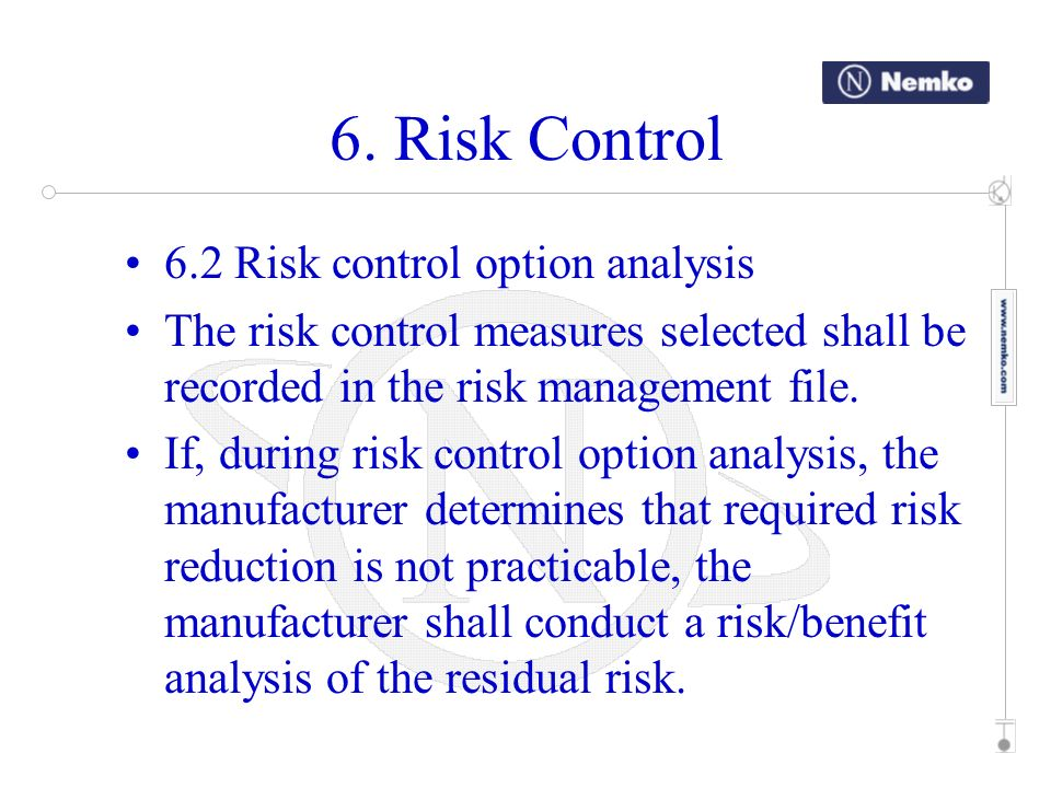 6. Risk Control 6.2 Risk control option analysis