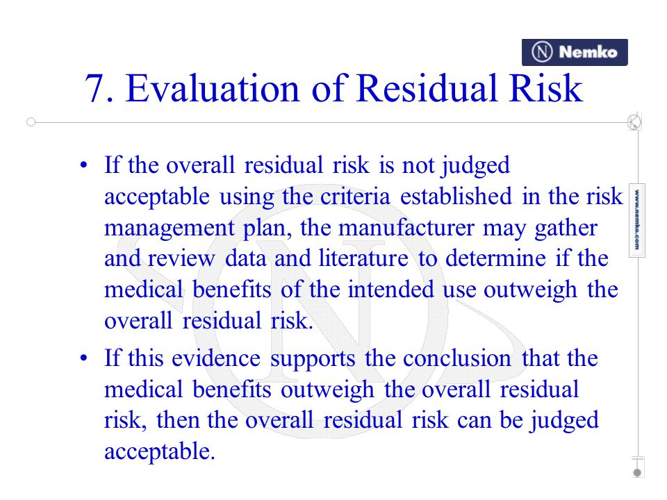 7. Evaluation of Residual Risk