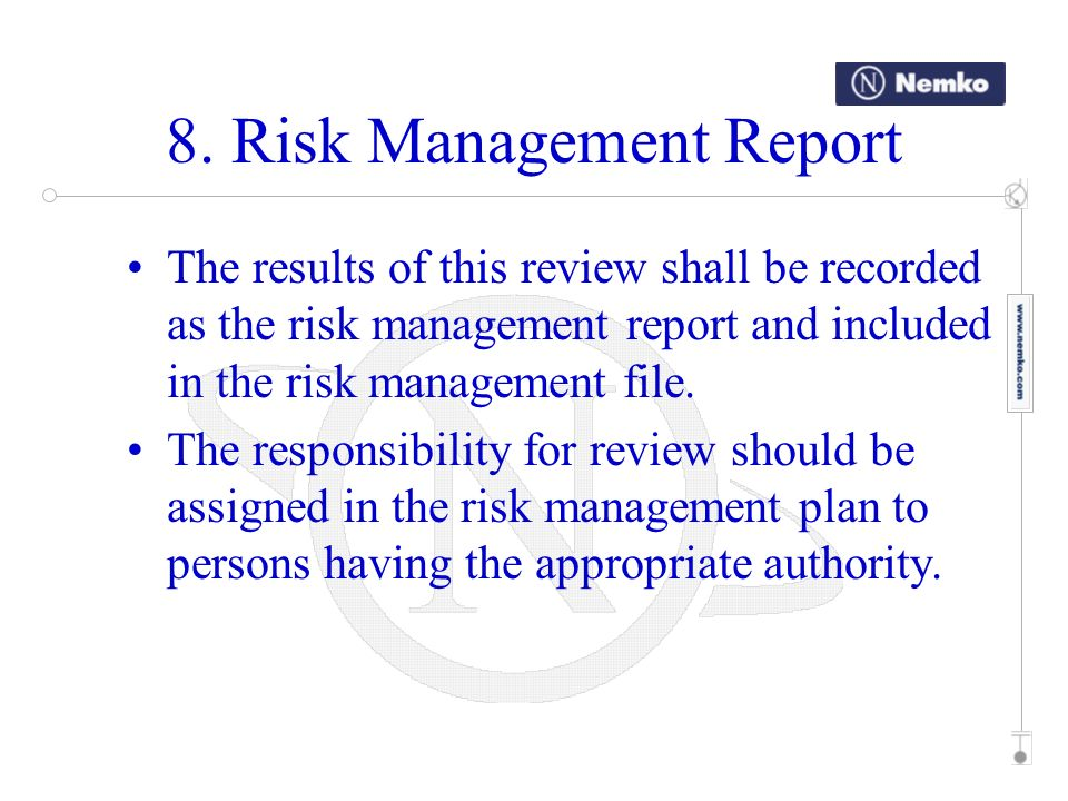 8. Risk Management Report