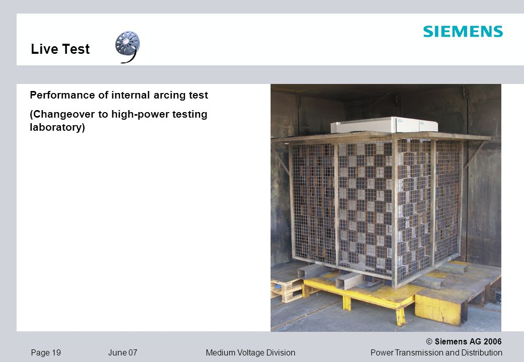 Live Test Performance of internal arcing test