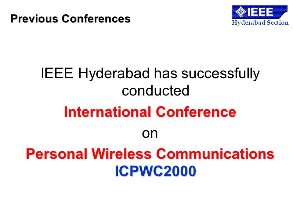 IEEE Hyderabad has successfully conducted International Conference on